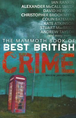 The Mammoth Book Of Best British Crime 8 by Maxim Jakubowski