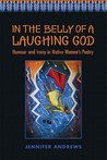 In the Belly of a Laughing God: Humour and Irony in Native Women's Poetry