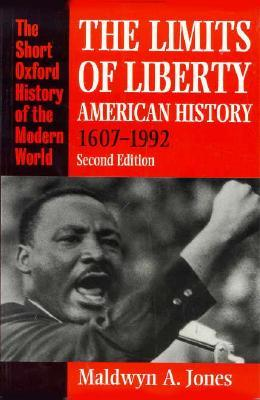 The Limits Of Liberty: American History, 1607 1992