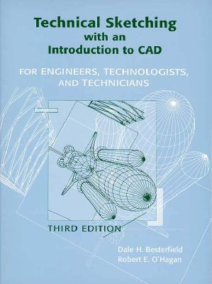 Technical Sketching with an Introduction to CAD: For Engineers, Technologists and Technicians