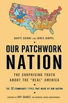 "Our Patchwork Nation: The Surprising Truth About the ""Real"" America"