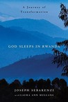 God Sleeps in Rwanda: A Journey of Transformation