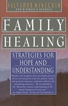 Family Healing: Strategies for Hope and Understanding