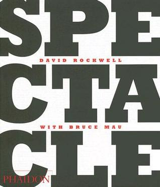 Spectacle by David Rockwell