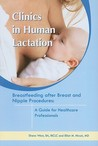 Breastfeeding After Breast and Nipple Procedures: A Guide for Healthcare Professionals