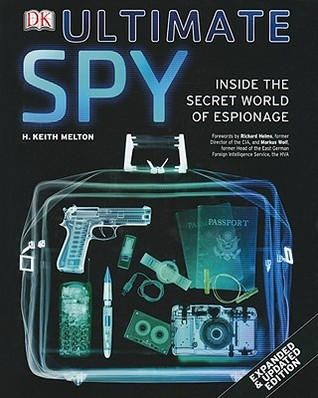 Ultimate Spy by H. Keith Melton