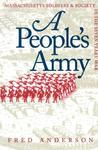 People's Army: Massachusetts Soldiers and Society in the Seven Years' War