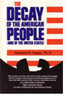 The Decay of the American People and the United States