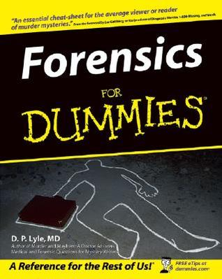 Forensics for Dummies by D.P. Lyle