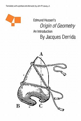 "Edmund Husserl's ""Origin of Geometry"": An Introduction"