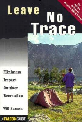 Leave No Trace by Will Harmon