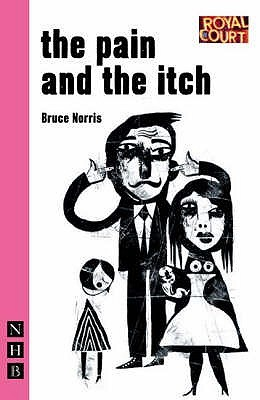 The Pain and the Itch by Bruce Norris