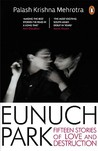 Eunuch Park: Fifteen Stories of Love and Destruction