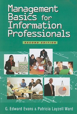 Management Basics for Information Professionals by G. Edward Evans