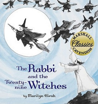 The Rabbi and the Twenty-Nine Witches by Marilyn Hirsh