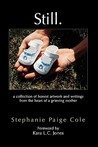 Still by Stephanie Paige Cole