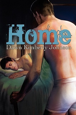 Home by Dawn Kimberly Johnson