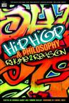 Hip-Hop and Philosophy by Derrick Darby