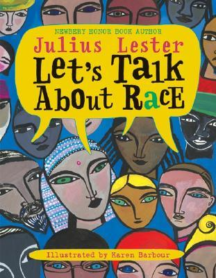 Let's Talk about Race by Julius Lester