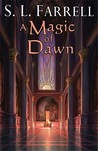 A Magic of Dawn (Nessantico Cycle, #3)