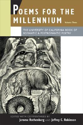 Poems for the Millennium, Vol. 3 by Jerome Rothenberg