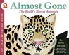 Almost Gone: The World's Rarest Animals