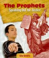 The Prophets: Speaking Out for Justice