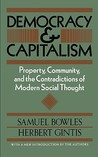 Democracy and Capitalism: Property, Community, and the Contradictions of Modern Social Thought