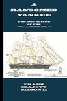A Ransomed Yankee: Epic Voyage of the Whalingship Milo