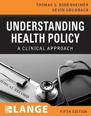 Understanding Health Policy by Thomas S. Bodenheimer