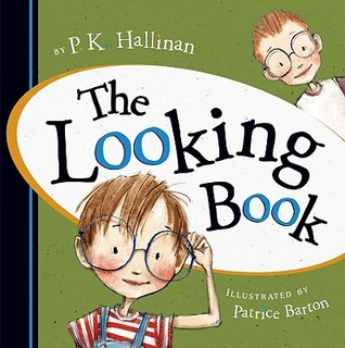 The Looking Book by P.K. Hallinan