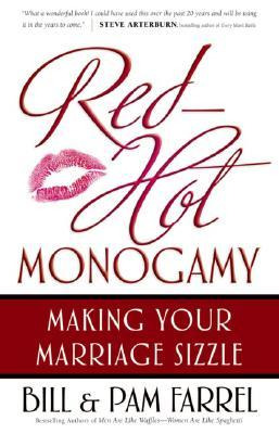 Red-Hot Monogamy by Bill Farrel