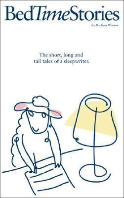 Bedtime Stories: The Short, Long and Tall Tales of a Sleepwriter