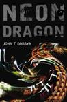 Neon Dragon (Knight and Devlin, #1)
