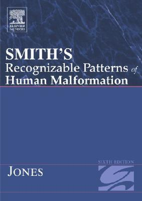 Smith's Recognizable Patterns of Human Malformation by Kenneth Lyons Jones