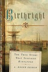 Birthright: The True Story of the Kidnapping of Jemmy Annesley