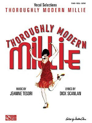 Thoroughly Modern Millie by Jeanine Tesori