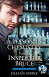 A Lesson in Chemistry with Inspector Bruce (The Gentlemen of Scotland Yard, #2.5)