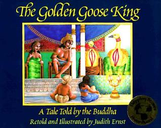 The Golden Goose King by Judith Ernst