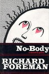 No-body: A Novel in Parts