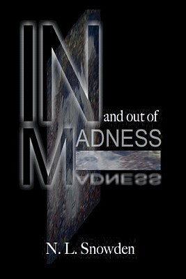 In and Out of Madness