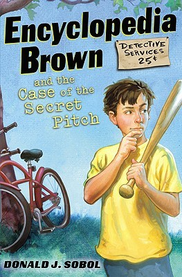 Encyclopedia Brown And The Case Of The Secret Pitch (Turtleba... by Donald J. Sobol