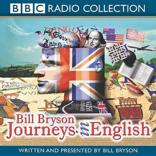 Journeys in English by Bill Bryson