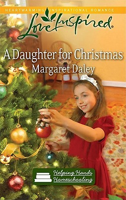 A Daughter for Christmas by Margaret Daley