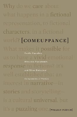 Comeuppance: Costly Signaling, Altruistic Punishment, and Other Biological Components of Fiction