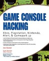 Game Console Hacking: Having Fun While Voiding Your Warranty