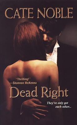 Dead Right by Cate Noble