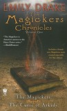 The Magickers Chronicles, Vol. One (The Magickers, #1-2)