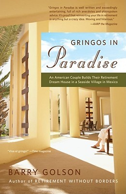 Gringos in Paradise by Barry Golson