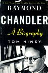Raymond Chandler: A Biography